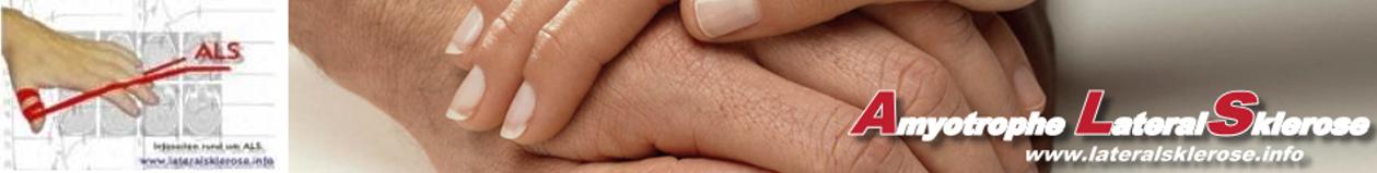 Amyotrophe lateralsklerose (ALS) – Ursache, Therapie, Forschung | lateralsklerose.info